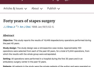 The history of Stapes Surgery and Dr John Shea for ENT interns, residents and registrars